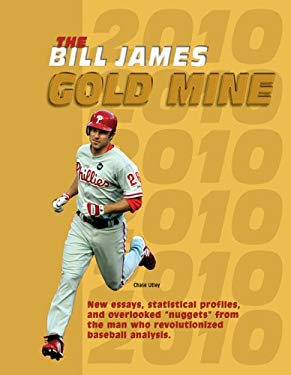 The Bill James Gold Mine 9780879464110