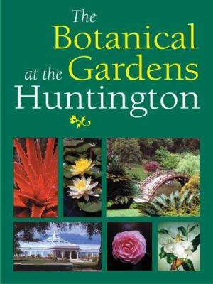 The Botanical Gardens at the Huntington: 9780873282154