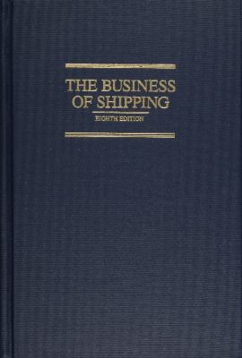 The Business of Shipping 9780870335808