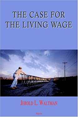 The Case for the Living Wage 9780875863023