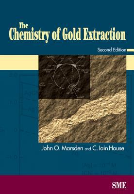 The Chemistry of Gold Extraction 9780873352406