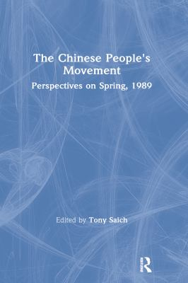 The Chinese People's Movement: Perspectives on Spring, 1989 9780873327459