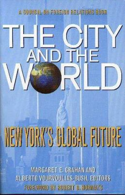The City and the World: New York's Global Future 9780876092088