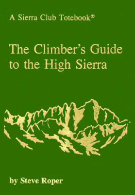 The Climber's Guide to the High Sierra 9780871561473