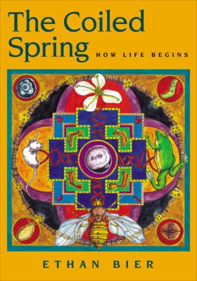 The Coiled Spring: How Life Begins 9780879695637