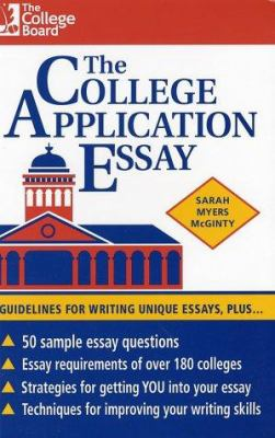 sarah myers mcginty the college application essay Product information the college application essay, revised edition by sarah myers mcginty item a good college application essay takes admission officers.
