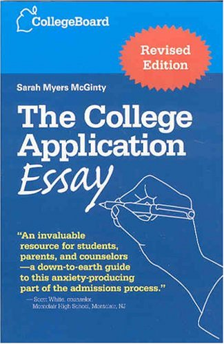 The College Application Essay 9780874477115