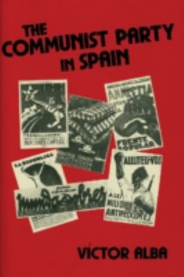 The Communist Party in Spain 9780878554645