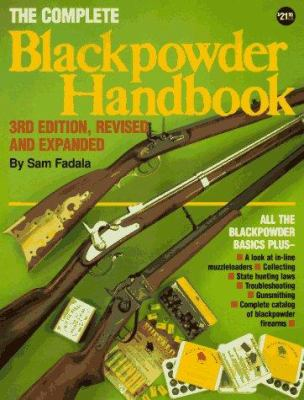 The Complete Black Powder Handbook 9780873491754