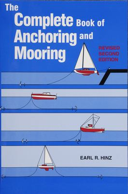 The Complete Book of Anchoring and Mooring 9780870335396