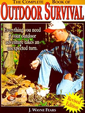The Complete Book of Outdoor Survival 9780873418492
