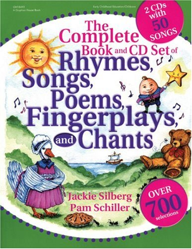 The Complete Book of Rhymes, Songs, Poems, Fingerplays and Chants: Over 700 Selections [With 2 CD's with 50 Songs] 9780876590539