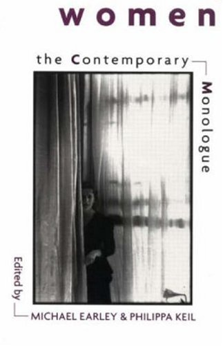The Contemporary Monologue: Women 9780878300600