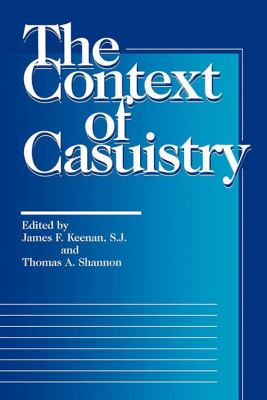 The Context of Casuistry 9780878405862