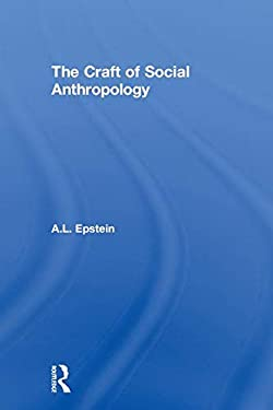 The Craft of Social Anthropology 9780878552801