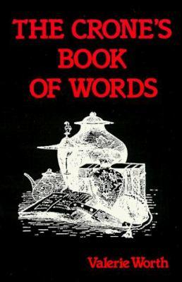 The Crone's Book of Words the Crone's Book of Words 9780875428918