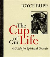 The Cup of Our Life: A Guide for Spiritual Growth 3905825