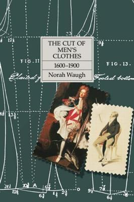The Cut of Men's Clothes: 1600-1900 9780878300259