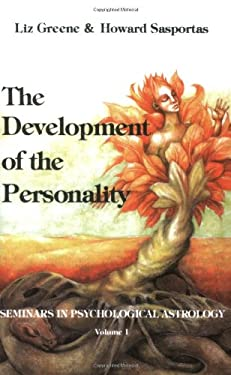 The Development of the Personality: Seminars in Psychological Astrology; V. 1 9780877286738