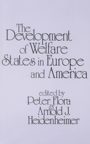 The Development of Welfare States in Europe and America 9780878559206