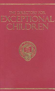 The Directory for Exceptional Children: A Comprehensive Listing of Special-Needs Schools, Programs and Facilities 9780875581606