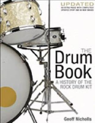 The Drum Book: A History of the Rock Drum Kit 9780879309404