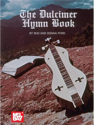 The Dulcimer Hymn Book 9780871667274