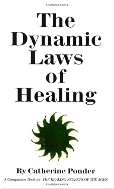Dynamic Laws of Healing 9780875161563