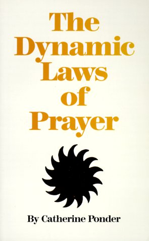 The Dynamic Laws of Prayer 9780875165837