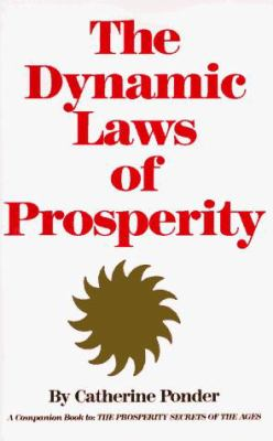 The Dynamic Laws of Prosperity 9780875165516