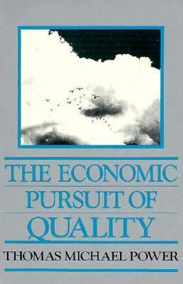 The Economic Pursuit of Quality 9780873324496