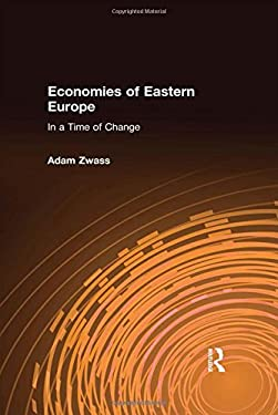 The Economies of Eastern Europe in a Time of Change 9780873322454