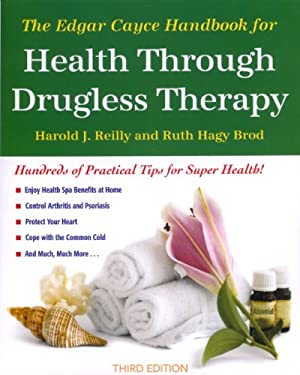 The Edgar Cayce Handbook for Health Through Drugless Therapy 9780876042151
