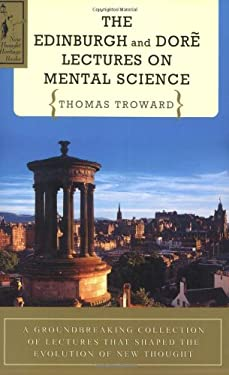 The Edinburgh and Dore Lectures on Mental Science 9780875166148