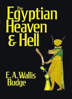 Egyptian Heaven and Hell 9780875482989