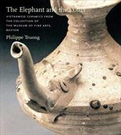 The Elephant and the Lotus: Vietnamese Ceramics in the Museum of Fine Arts, Boston 3911711