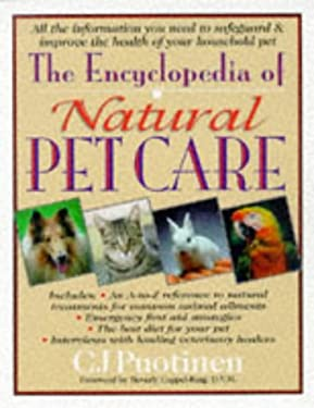 The Encyclopedia of Natural Pet Care 9780879837976