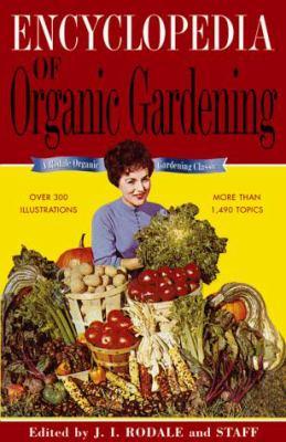The Encyclopedia of Organic Gardening 9780875968414