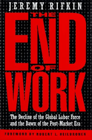 The End of Work 9780874777796