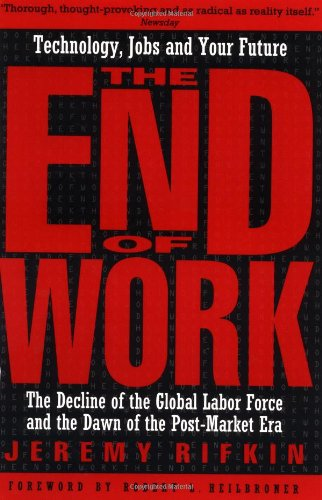 The End of Work 9780874778243