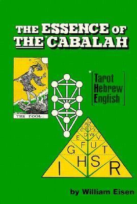 The Essence of the Cabalah: Tarot, Hebrew, English 9780875165240