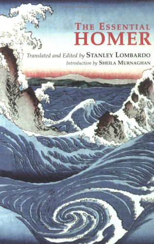 The Essential Homer: Selections from the Iliad and the Odyssey