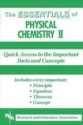 The Essentials of Physical Chemistry II 3915927