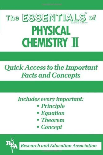 The Essentials of Physical Chemistry II 9780878916214