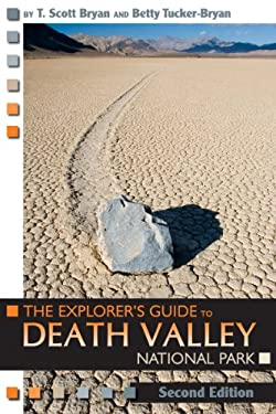 The Explorer's Guide to Death Valley National Park 9780870819629