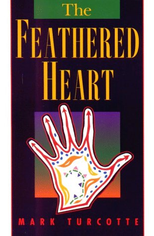 The Feathered Heart 9780870134821