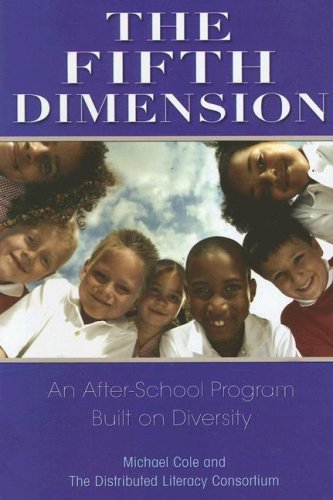 The Fifth Dimension: An After-School Program Built on Diversity 9780871540843