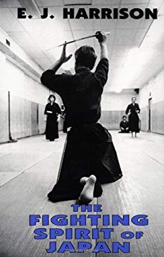The Fighting Spirit of Japan: The Esoteric Study of the Martial Arts and Way of Life in Japan 9780879511548