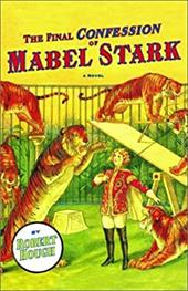 The Final Confession of Mabel Stark 3831934