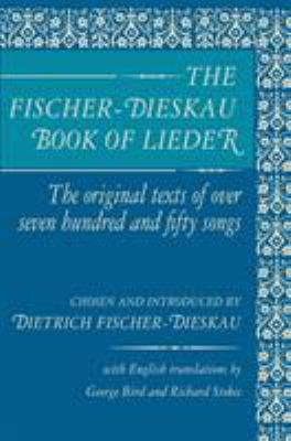 The Fischer-Dieskau Book of Lieder 9780879100049
